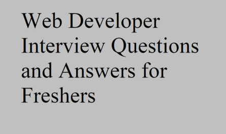 Web Developer interview Questions and Answers for Freshers